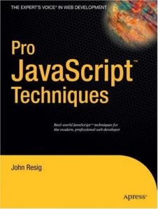 Pro JavaScript Techniques (John Resig)